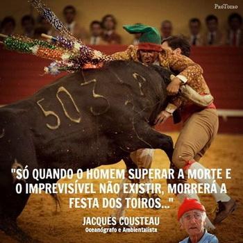 citacao de Jacques Cousteau sobre touradas